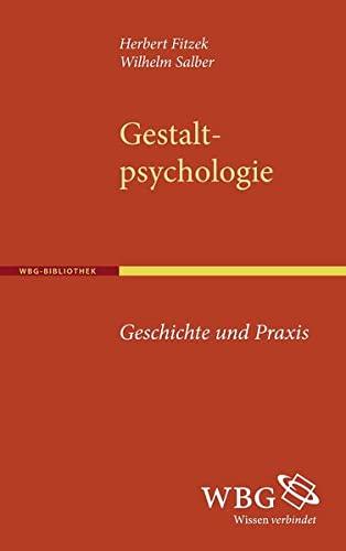 9783534251865: Gestaltpsychologie: Geschichte und Praxis