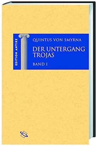 Der Untergang Trojas. 2 Bände
