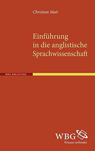 9783534254552: Einführung in die anglistische Sprachwissenschaft