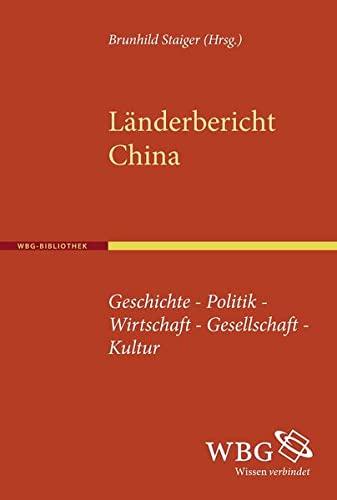 Länderbericht China: Brunhild Staiger