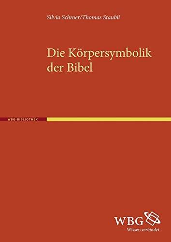 9783534254620: Die Körpersymbolik der Bibel
