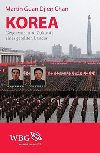 9783534255405: Korea: Gegenwart und Zukunft eines geteilten Landes