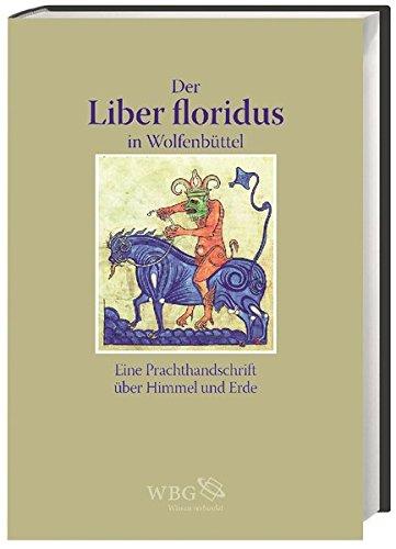 """Der """"Liber floridus"""" in Wolfenbüttel.: Heitzmann, Christian/Patrizia Carmassi:"""