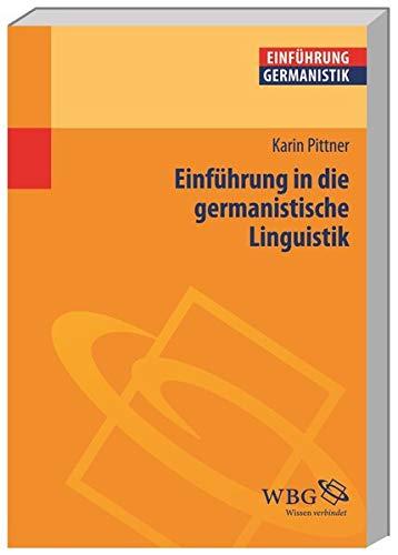 9783534258000: Einführung in die germanistische Linguistik