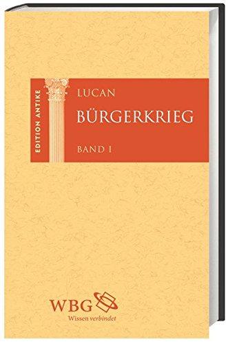 Bürgerkrieg. 2 Bände: Lucan