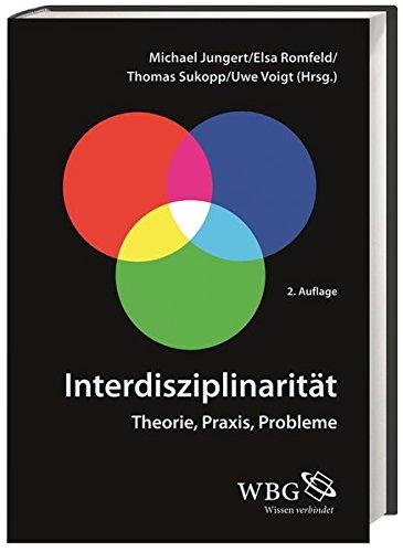 9783534262564: Interdisziplinarität: Theorie, Praxis, Probleme