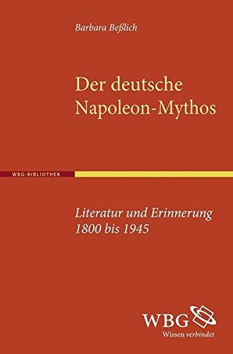 Der deutsche Napoleon-Mythos: Barbara Beßlich