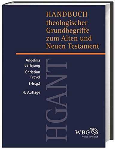 Handbuch theologischer Grundbegriffe zum Alten und Neuen Testament (HGANT): Thomas Krüger