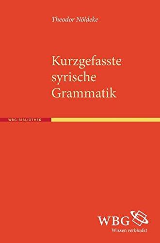 Kurzgefasste syrische Grammatik: Theodor Nöldeke