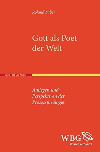 Gott als Poet der Welt: Roland Faber