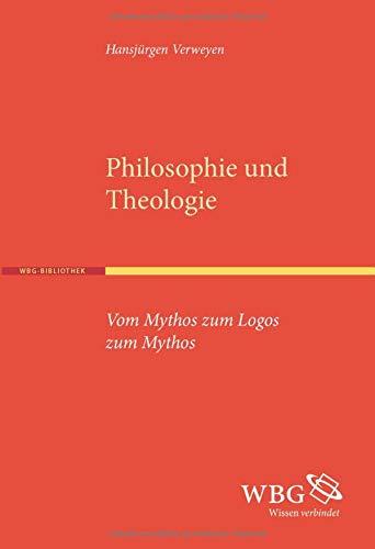Philosophie und Theologie: Hansjürgen Verweyen