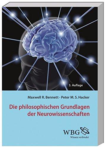 Die philosophischen Grundlagen der Neurowissenschaften (Paperback): Maxwell Bennett, Peter Hacker