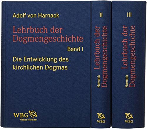 Lehrbuch der Dogmengeschichte: Adolf von Harnack