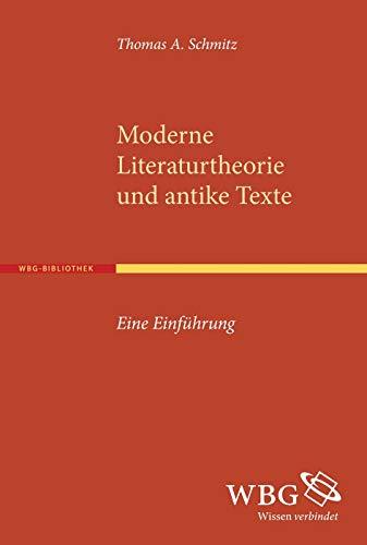 Moderne Literaturtheorie und antike Texte: Thomas Schmitz