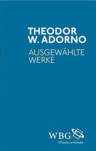 Ausgewählte Werke: Theodor W. Adorno