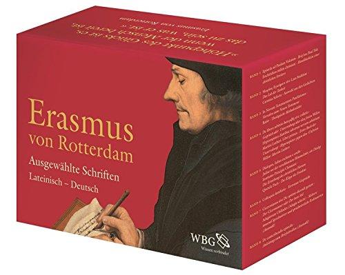 Ausgewählte Schriften (Complete Set, 8 volumes in: Rotterdam, Erasmus von