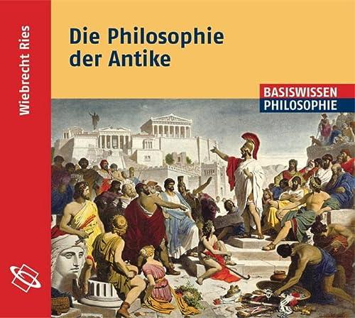 9783534600175: Die Philosophie der Antike: Lesefassung des gleichnamigen Buches