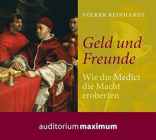 9783534601387: Geld und Freunde: Wie die Medici die Macht in Florenz eroberten