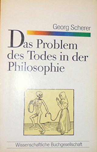9783534800223: Das Problem des Todes in der Philosophie. Grundzüge