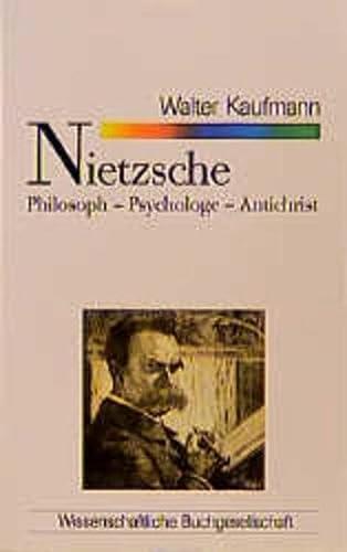 9783534800230: Nietzsche. Philosoph - Psychologe - Antichrist