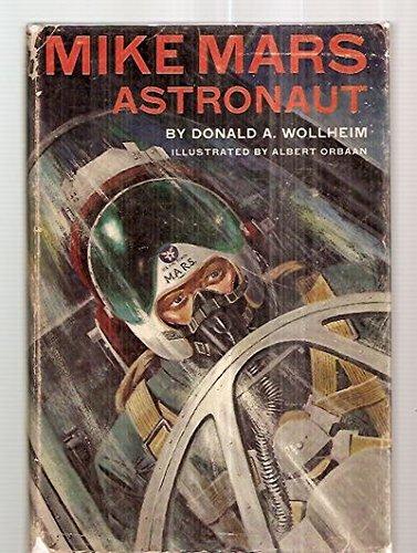 Astronaut Mike Mars, Flug zum Mond.: Donald A. Wollheim