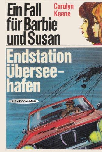 9783536011290: Ein Fall für Barbie und Susan - Endstation Überseehafen