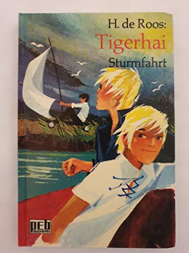 9783536012501: Tigerhai, Sturmfahrt.