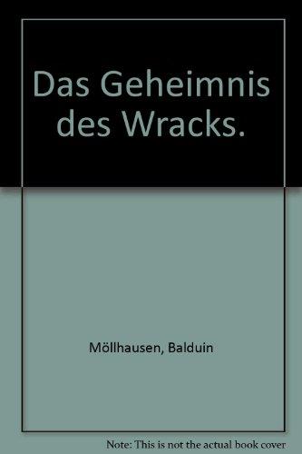 Das Geheimnis des Wracks: Balduin Möllhausen