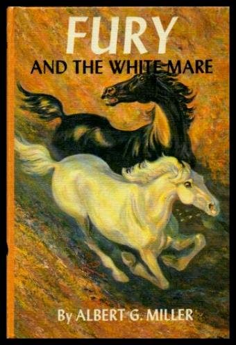 Fury and the White Mare (3536014275) by Albert G. Miller