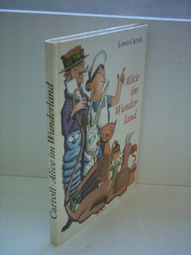 Alice im Wunderland.: Carroll, Lewis