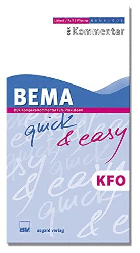 BEMA quick & easy KFO : DER Kompakt-Kommentar für Praxisteam - Alexander Raff