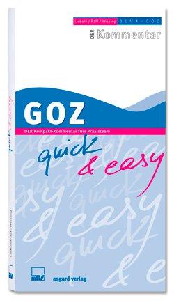 9783537645005: GOZ quick & easy: Der Kompakt-Kommentar fürs Praxisteam