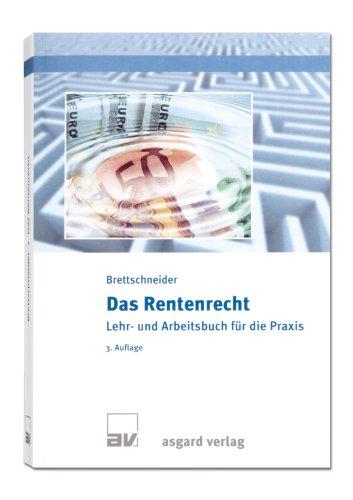 9783537729279: Das Rentenrecht: Lehr- und Arbeitsbuch für die Praxis