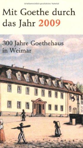 9783538005037: Mit Goethe durch das Jahr.Goethekalender 2009. (Ka