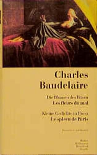 9783538050174: Die Blumen des Bösen / Kleine Gedichte in Prosa. Les Fleurs du Mal / Le Spleen de Paris.