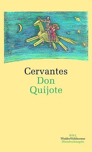 Der sinnreiche Junker Don Quijote von der: Cervantes, Miguel de,