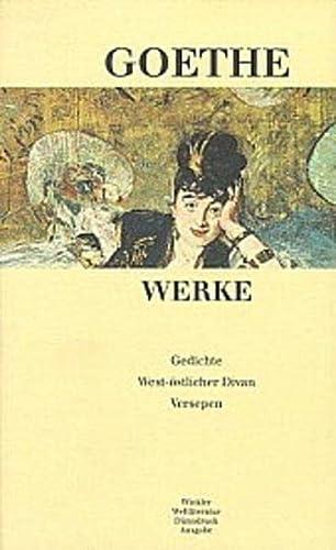 Werke, Band 1 SEPARAT: Gedichte; West-östlicher Divan; Versepen: Goethe, Johann Wolfgang von