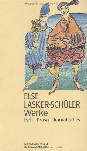 Werke. [Original-Ganzlederband]. Lyrik, Prosa, Dramatisches. - Lasker-Schüler, Else