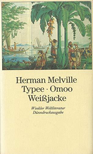 9783538051485: Typee, Omoo, Weissjacke. Vollst�ndige Ausgabe