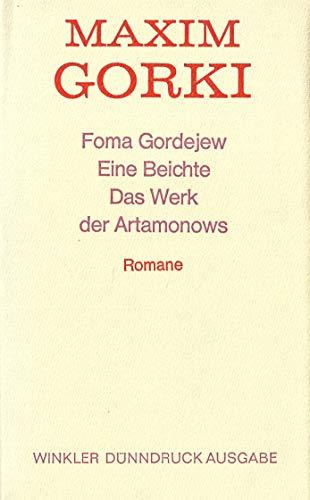Foma Gordejew /Eine Beichte /Das Werk der: Gorki, Maxim
