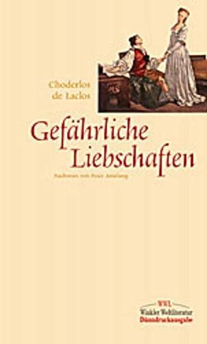 Gefährliche Liebschaften. (3538054142) by Choderlos de Laclos
