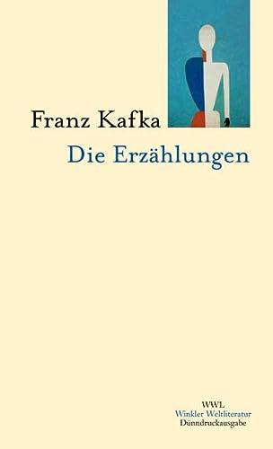 Die Erzählungen: Franz Kafka
