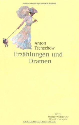 9783538054455: Werke in fünf Bänden - Erzählungen und Dramen: Die Dame mit dem Hündchen / Ariadna /  In der Sommerfrische / Die Fürstin /  Der Kirschgarten