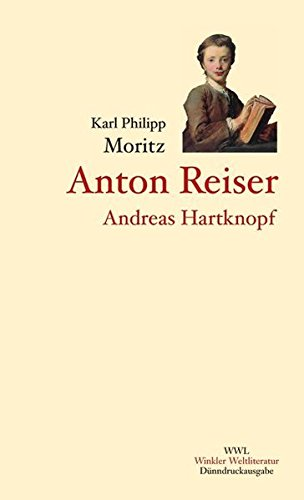 9783538054462: Anton Reiser, Andreas Hartknopf und Andreas Hartknopfs Predigerjahre