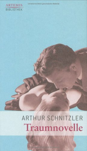Traumnovelle: Schnitzler, Arthur