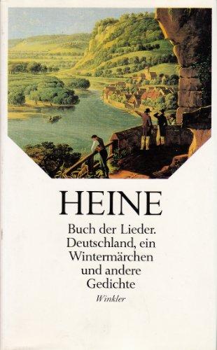9783538065291: Buch der Lieder. Deutschland, ein Wintermärchen und andere Gedichte. Nach dem Text der Ausgaben letzter Hand