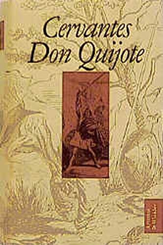 Der sinnreiche Don Quijote von der Mancha.: Cervantes Saavedra, Miguel