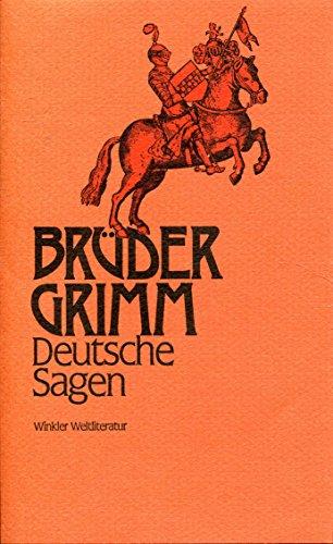 Deutsche Sagen: Jacob Grimm