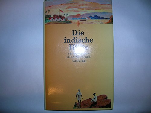 Die indische Hütte: Saint-Pierre, Bernardin de