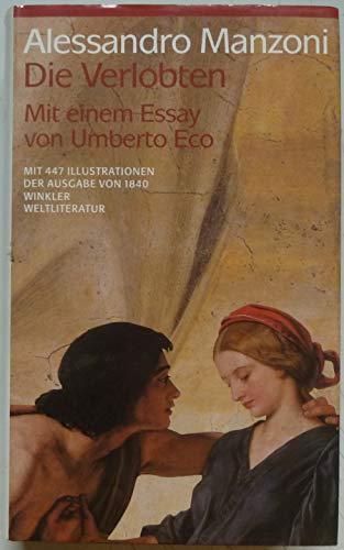 Die Verlobten. Eine Mailändische Geschichte aus dem: Manzoni, Alessandro